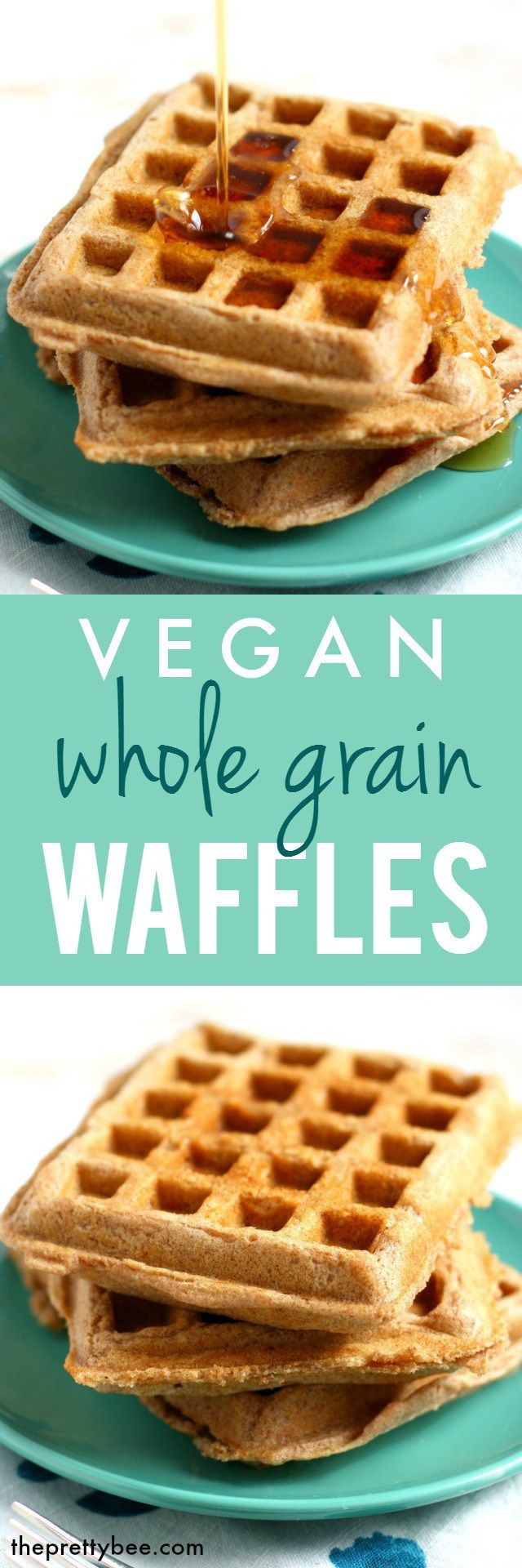 Vegan Whole Grain Spelt Waffles Recipe Delicious vegan