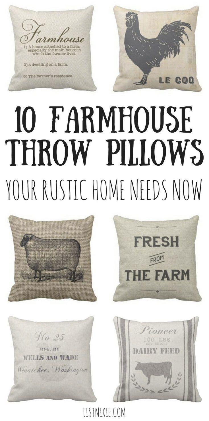 10 Farmhouse Throw Pillows Your Rustic Home Needs Now List Nixie Farmhouse Throw Pillow Throw Pillows Pillows