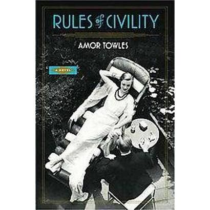 fabulous read // Rules of Civility