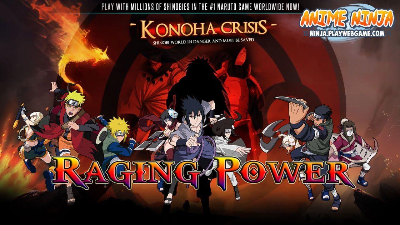 Anime Ninja Raging Power Naruto Game Browser Online