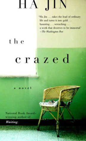 The Crazed, by Ha Jin. A Readalike for Amy Tan.