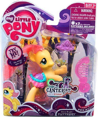 My Little Pony Canterlot Exclusive Basic Figure Shine Bright Fluttershy Wings Light Up! by Hasbro. $9.99. Shine Bright Fluttershy Pony. Batteries included. Fluttershy has a special wings that light up!. Package includes pony, saddle, comb, and tiara.. A great My Little Pony addition, this Canterlot exclusive basic figure Fluttershy has wings that light up. Fluttershy comes with saddle, comb, and tiara. A perfect fit for Canterlot. Exclusive from Target.