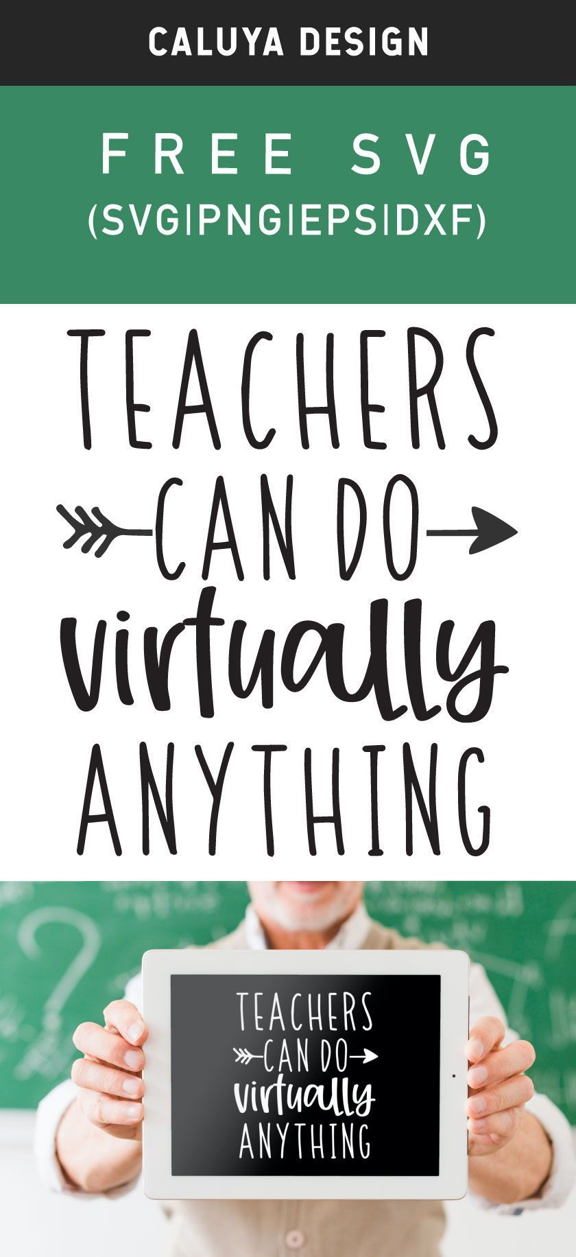 Free Teachers Can Do Virtually Anything Svg Png Eps Dxf In 2020 Free Teacher How To Make Planner Teacher