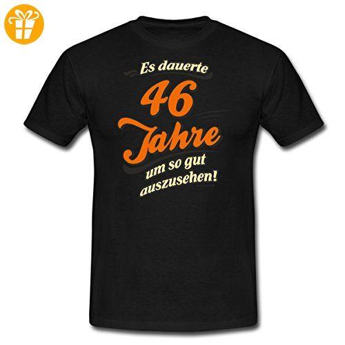 Geburtstag 46 Jahre Rahmenlos Gut Aussehen Spruch Manner T Shirt