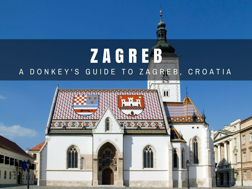 A Fantastic 48 Hour Zagreb Itinerary Rudderless Travel In 2020 Croatia Travel Travel Photography Europe Europe Trip Itinerary