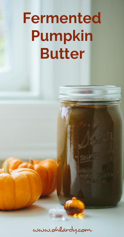 A simple recipe for nourishing and delicious pumpkin butter - Oh Lardy! :: Want some simple tips to help you learn how to #ferment foods at home? Join our email series that will teach you everything you need to know: https://il313.infusionsoft.com/app/form/8c0057a0e3f4312eca3433b52efd0d2b