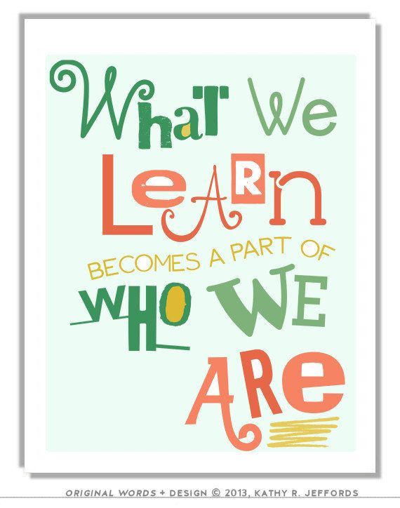 What We Learn Typographic Print. Education Art. Quote
