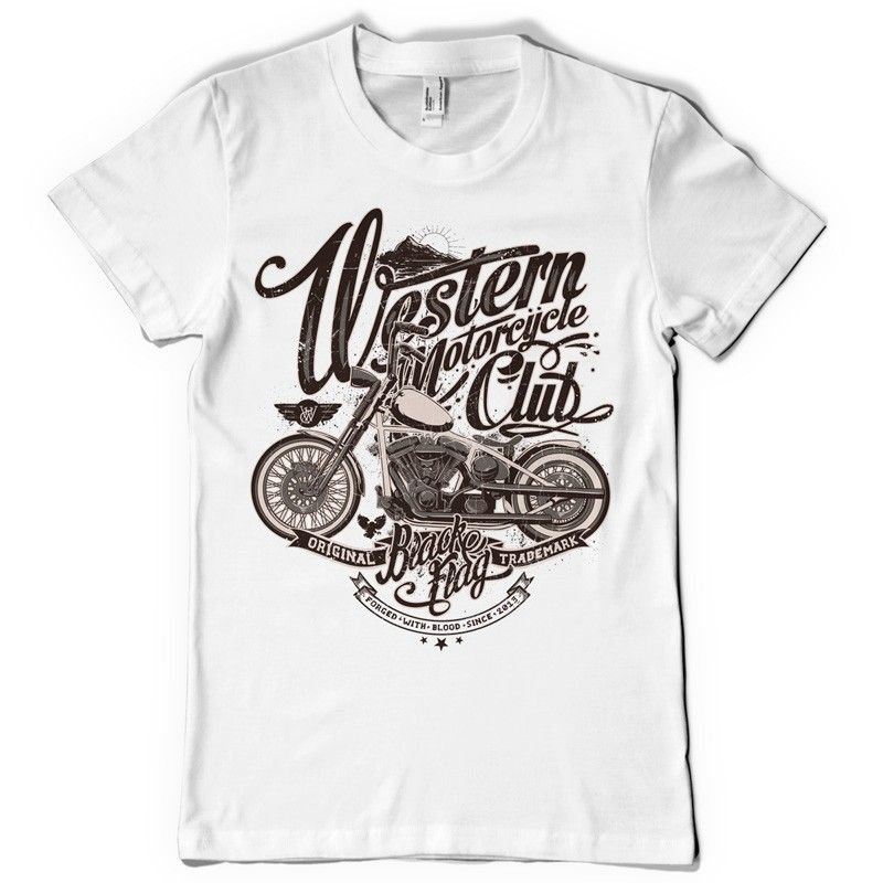 Motorcycle club the best t shirts pinterest for Original t shirt designs