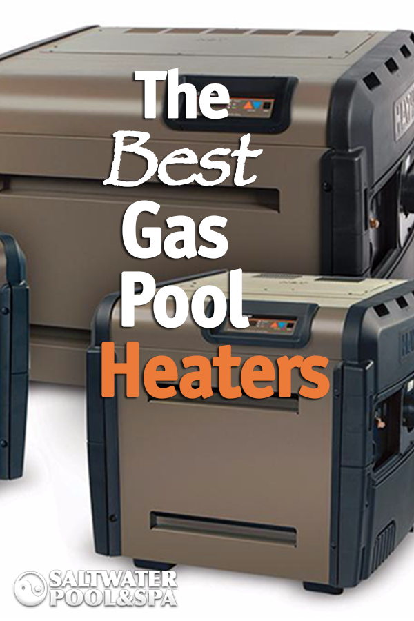 A Gas Pool Heater Will Heat Your Pool Fast And With The Latest In Efficiency Technology You Can Save Money Ever Intex Pool Heater Above Ground Pool Heater Pool