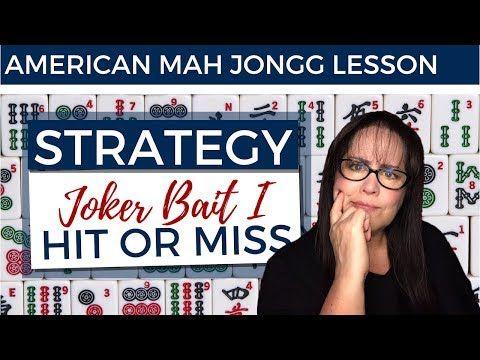 American Mah Jongg Strategy Joker Bait I Hit or Miss (mock