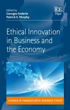 Ethical Innovation in Business and the Economy - edited by