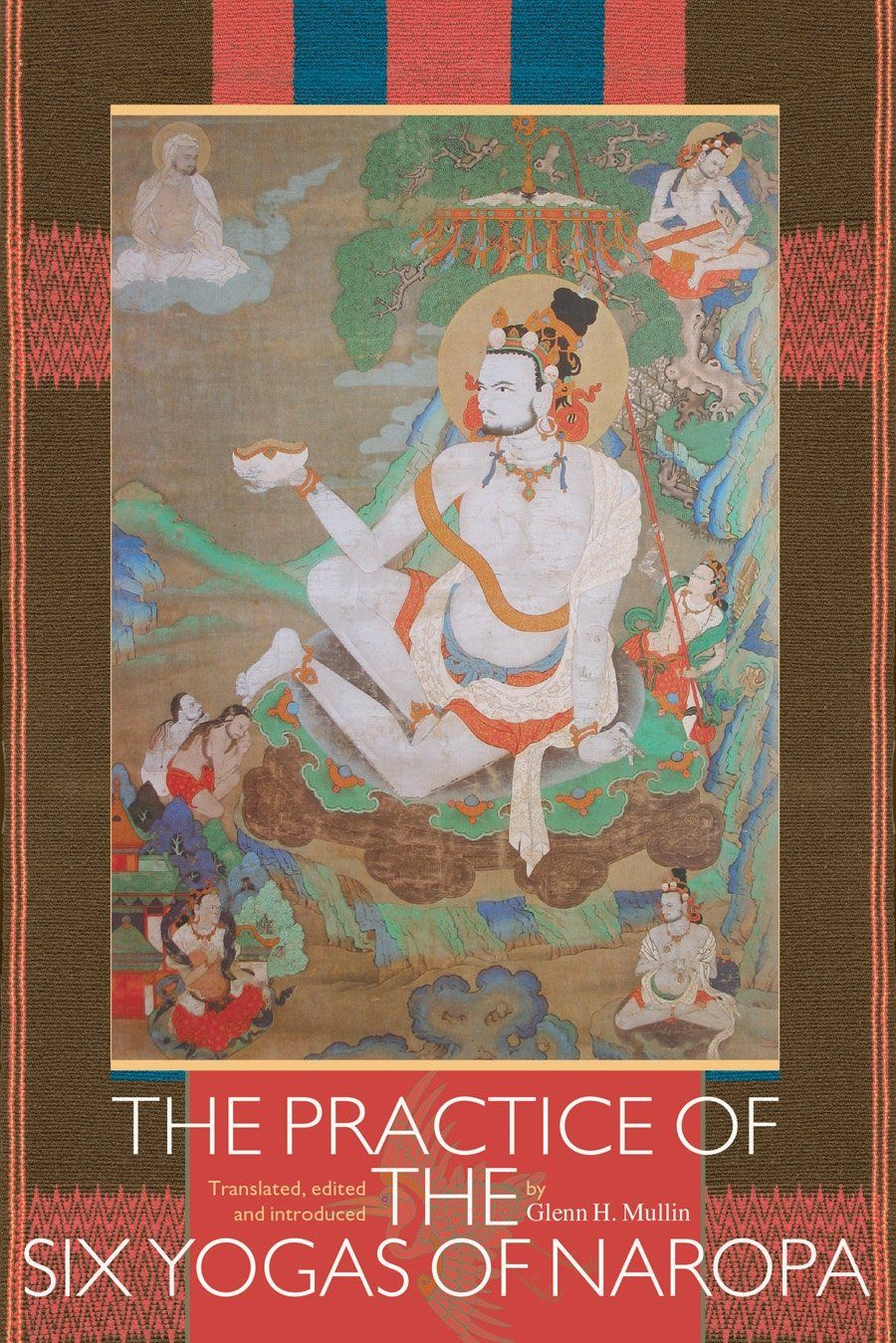 Mahasiddha Naropa: The Indomitable Disciple | Buddhist art