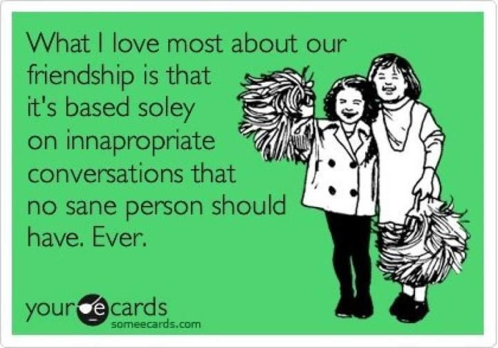 Quotes About Long Lasting Friendship Prepossessing Truei Love My Crazy Ass Friends Lots Of Laughs  Pinterest