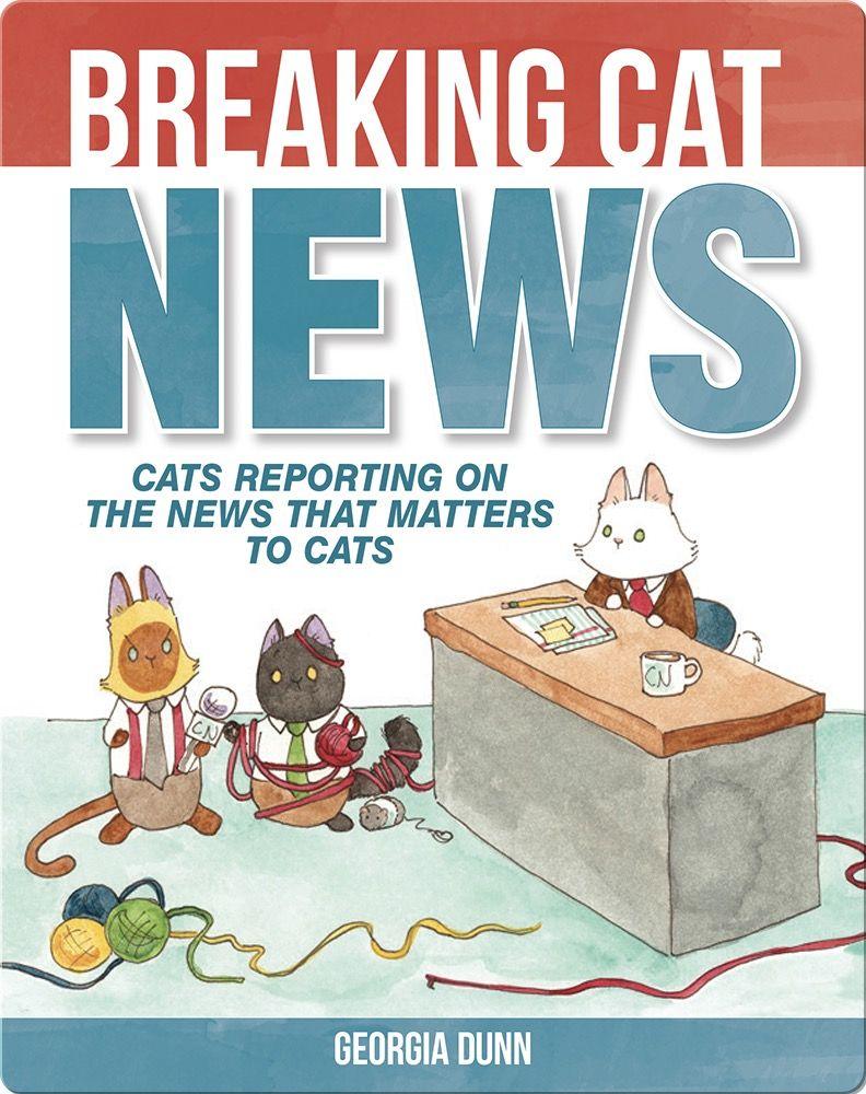 Read Breaking Cat News on Epic   Animal books, Good books ...