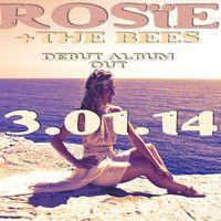 """ROSïE + THE BEES: """"ALBUM SAMPLER"""" by   ROSïE   on SoundCloud"""