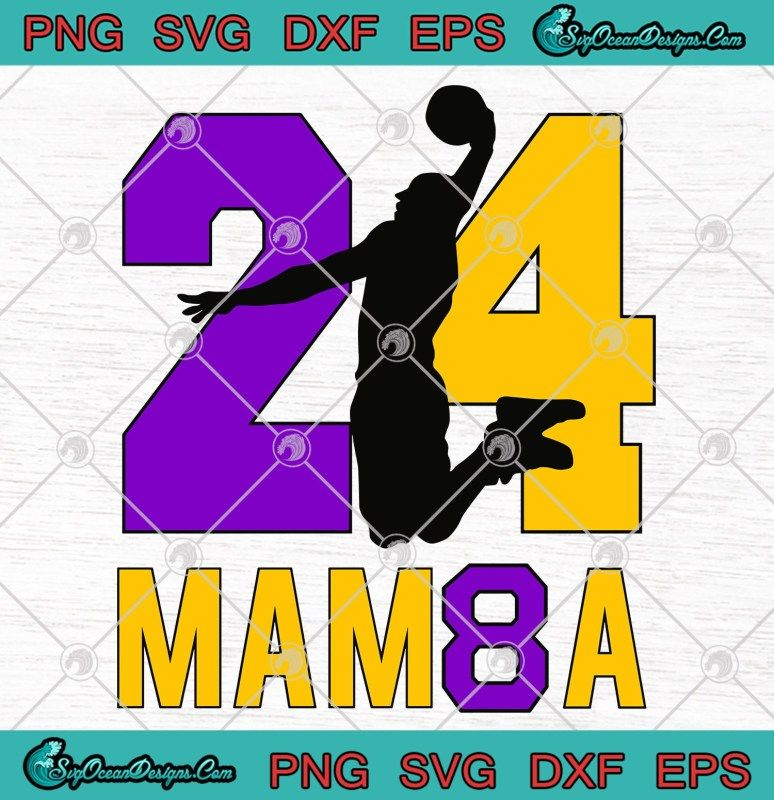 24 Mamba SVGNumber 8 and 24 Basketball Sport Memorial