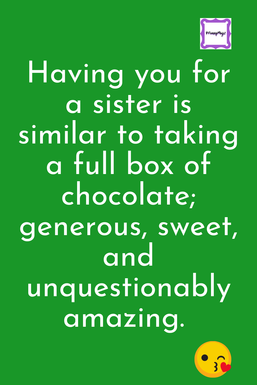 Funny Quotes For Sister S Birthday Sister Quotes Sister Quotes Funny Funny Quotes