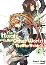 Free Download Pdf The Magic In This Other World Is Too Far