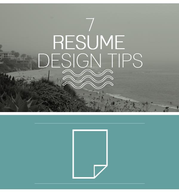 7 Resume Design Tips Resume design, Resume tips, Resume