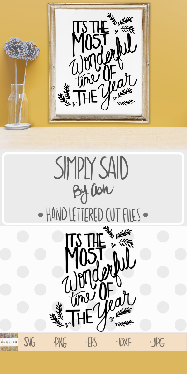 Its The Most Wonderful Time Of The Year Svg Zip File Etsy Christmas Quotes Clip Art Freebies Hand Lettering