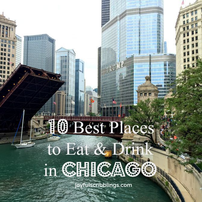 10 Best Places To Eat Drink In Chicago