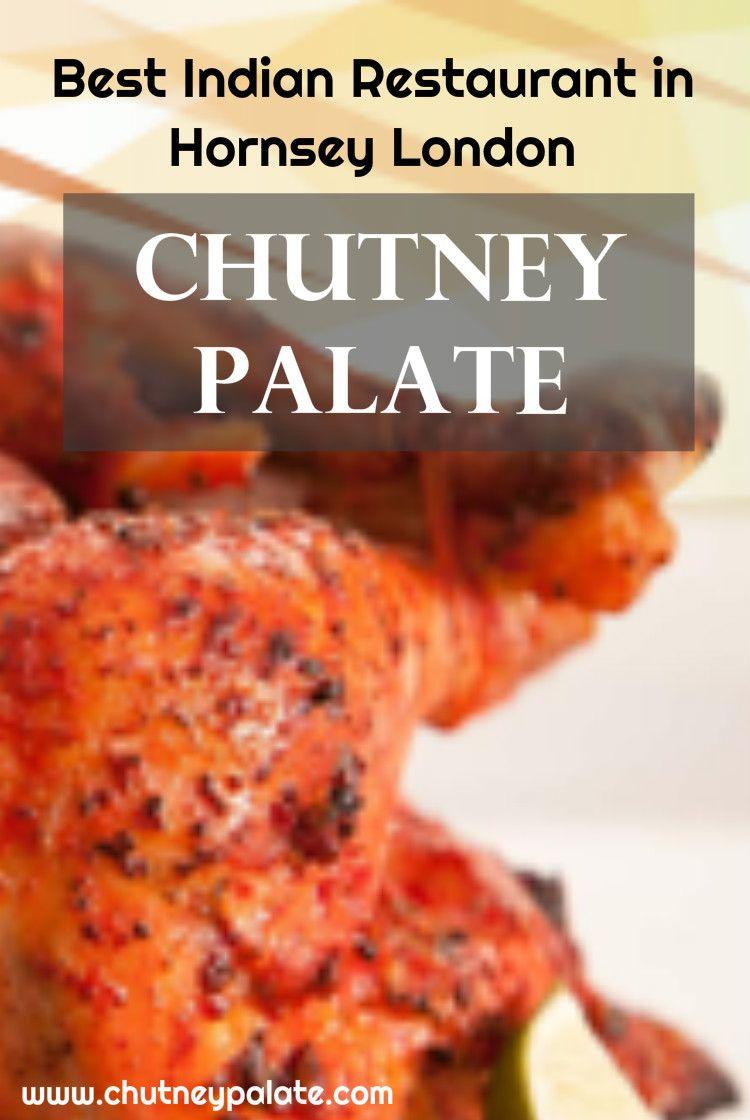 Order Indian takeaway food online at Chutney Palate Tottenham Lane London N8 near Walthamstow, Leyton, Barnsbury, Canonbury & Islington. See menus & offers.