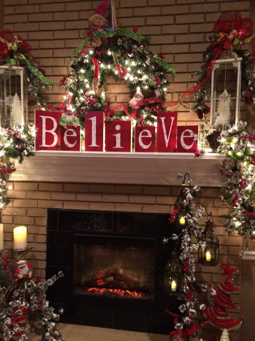 Believe Mantel Christmas Mantle Decorations Mantles Fire Place Decor