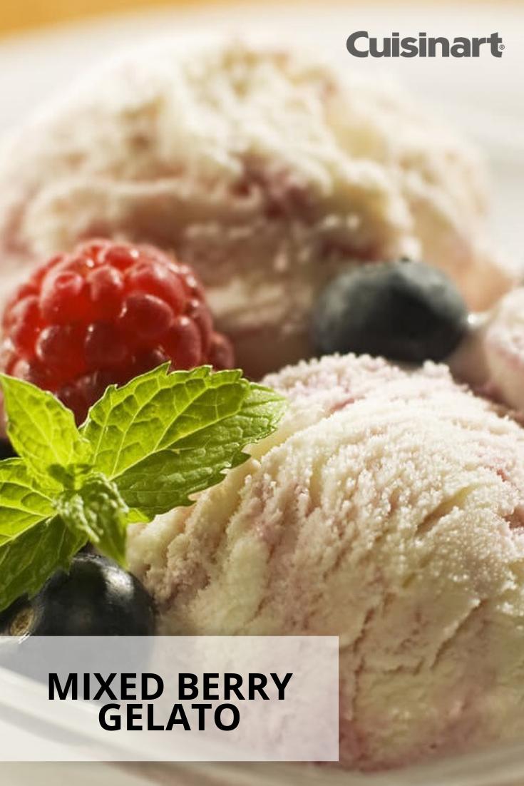 Mixed Berry Gelato Gelato Recipe Cuisinart Recipes Homemade Ice Cream