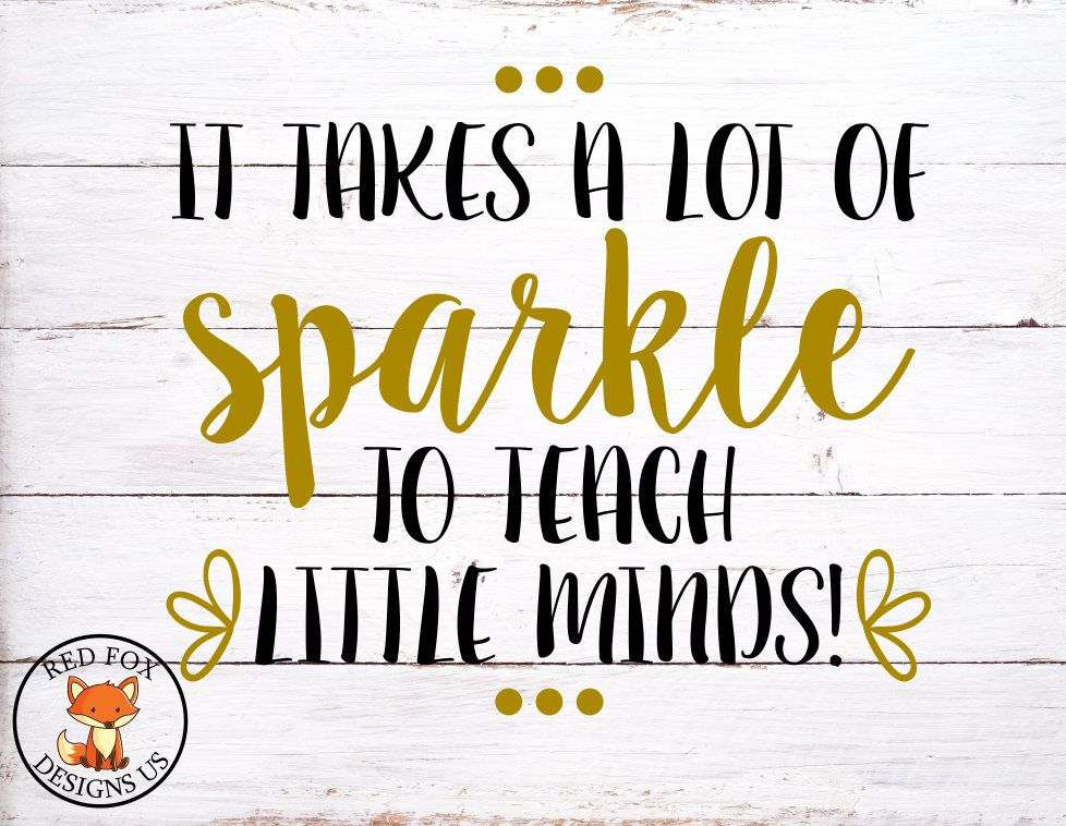 Download it takes a lot of sparkle to teach little minds SVG ...