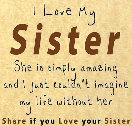 I Love My Sister Quotes Quote Sisters Sister Family Quote Family Quotes Siblings Sister Quotes Love My Sister Sister Quotes Love Your Sister
