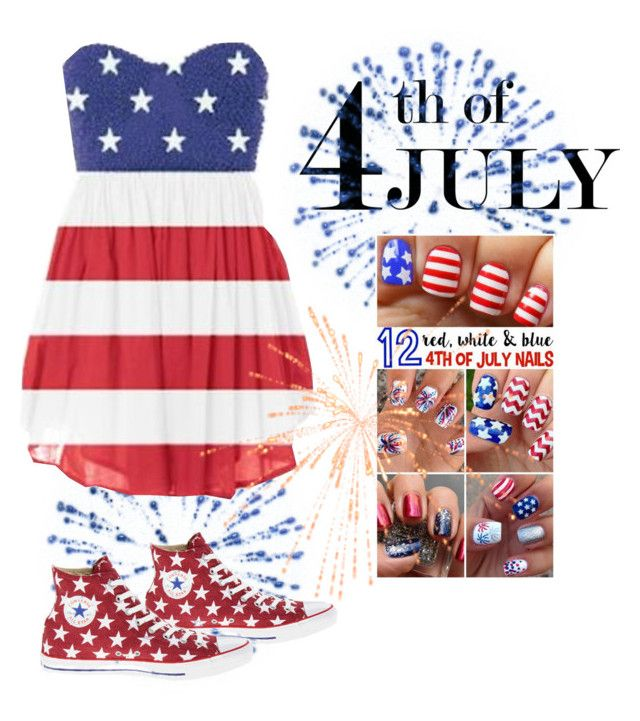 """""""Fun 4th Party"""" by vegasprincess-1 ❤ liked on Polyvore featuring Converse, redwhiteandblue and july4th"""