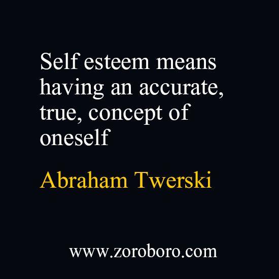 Rabbi Dr. Abraham Twerski Quotes on Self Esteem, Love ...