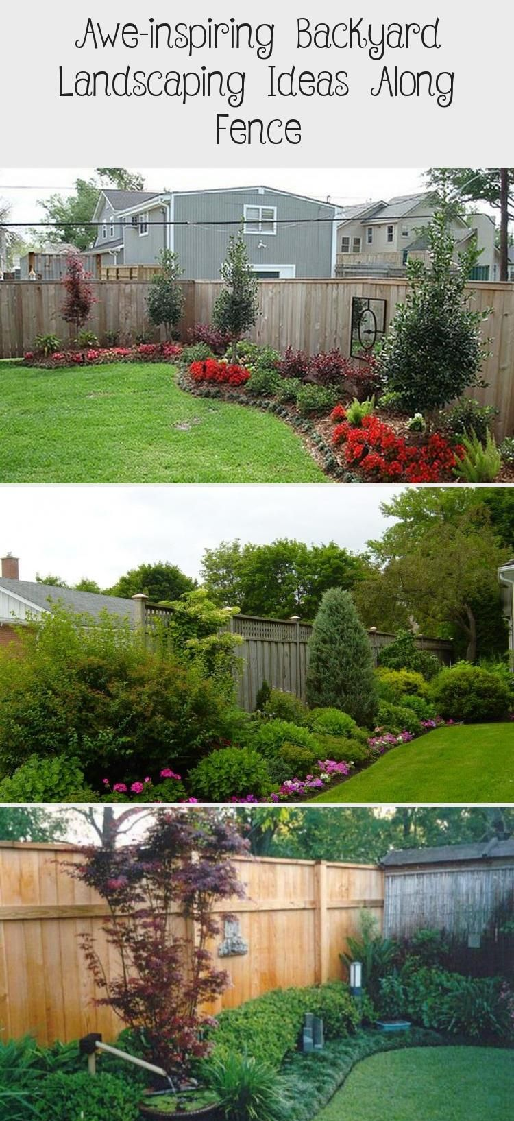 Aweinspiring Backyard Landscaping Ideas Along Fence Aweinspiring Backyard Landscaping Ideas Along Fence Now some individuals wont ever carry out any of their ideas as the...