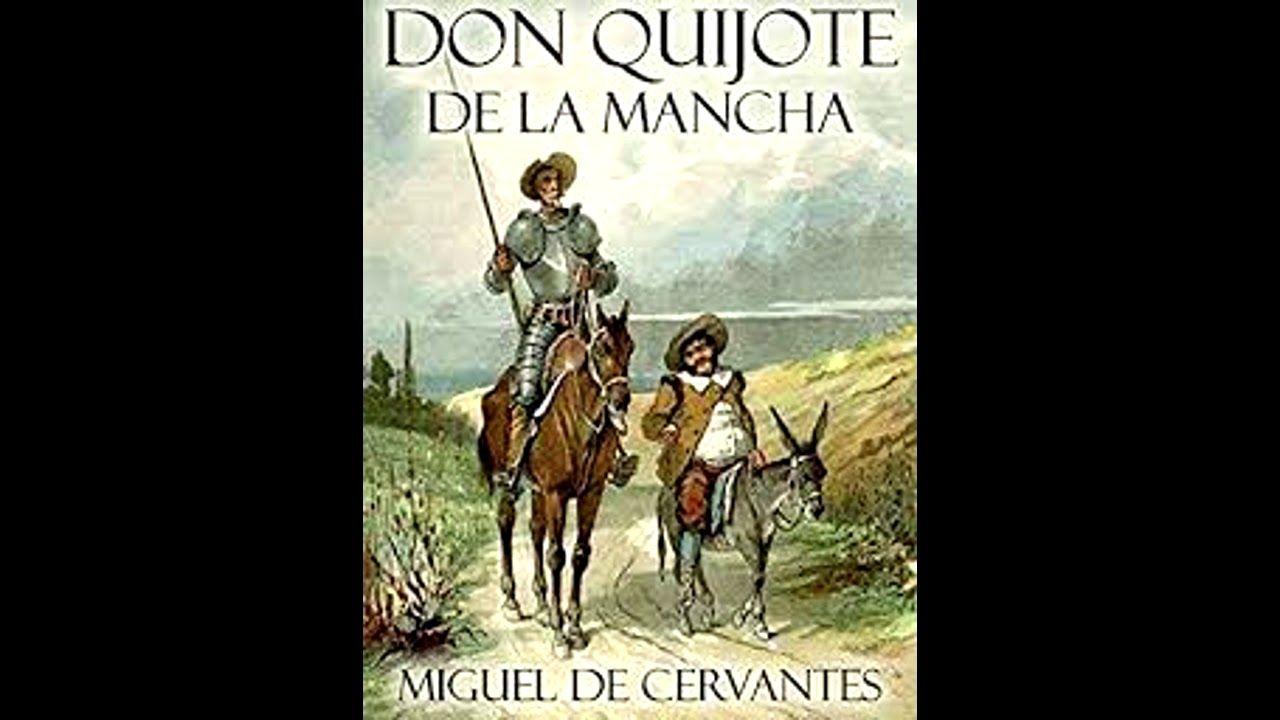 Audio Libro Don Quijote De La Mancha Primera Parte Quijote De La Mancha Audio Libro Don Quijote