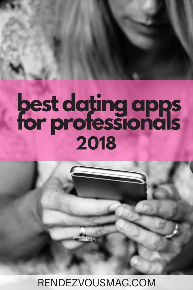 Best Dating Apps For Professionals (updated for 2019