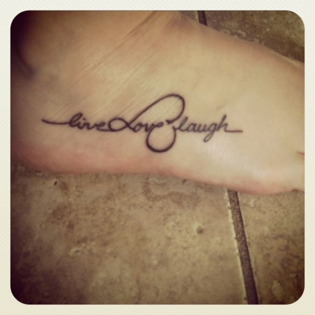 Live Love Laugh Infinite Tattoo Live Love Laugh Infinity Repinned From Tattoos By Lydia Parry Infinity Tattoos Foot Tattoos Love Wrist Tattoo