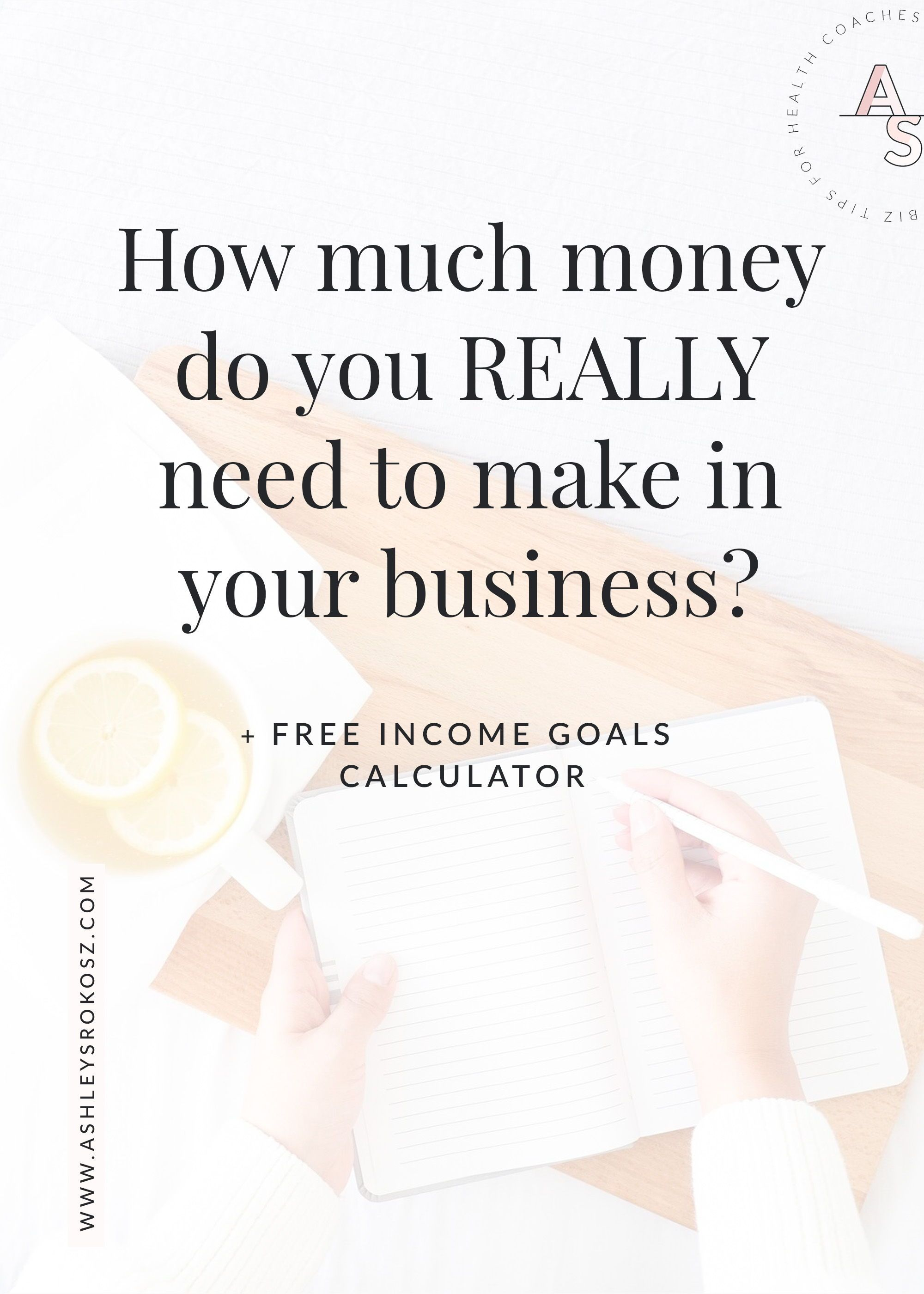 How much money do you REALLY need to make in your business ...