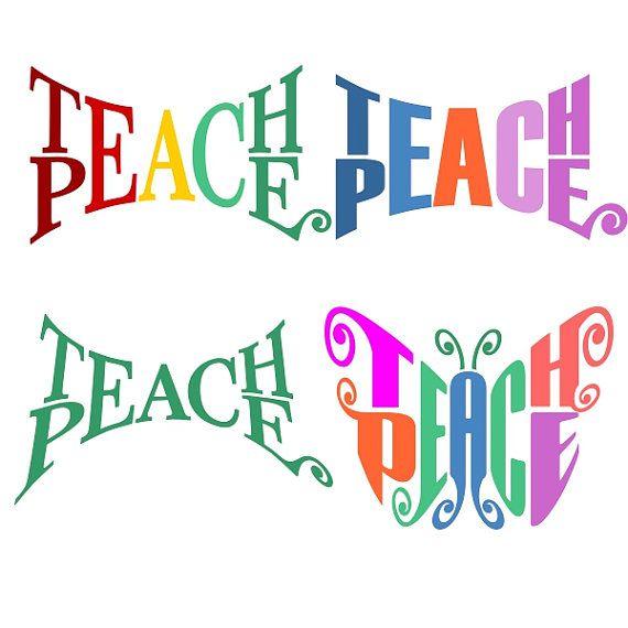 Teach Peace Quotes: Teach Peace Teacher Designs Cuttable Pack SVG, DXF, EPS