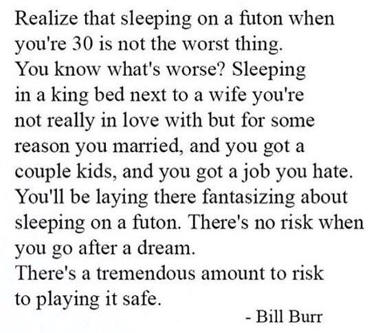 Bill burr quote