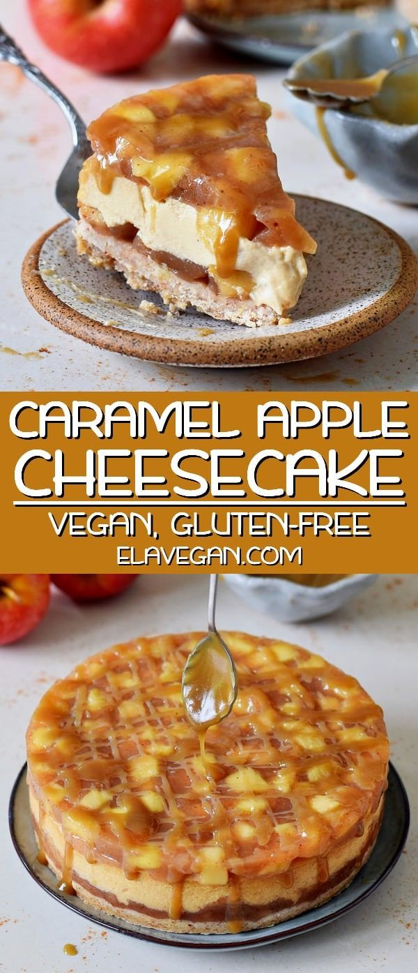 Caramel Apple Cheesecake | Vegan & Gluten-Free Recipe - Elavegan
