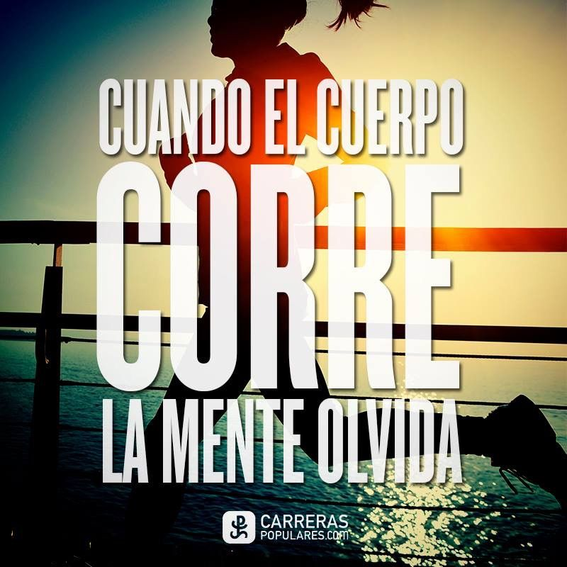 Pin By Barbara Torres On Run Baby Run Inspirational Running Quotes Frases Fitness Running Workouts