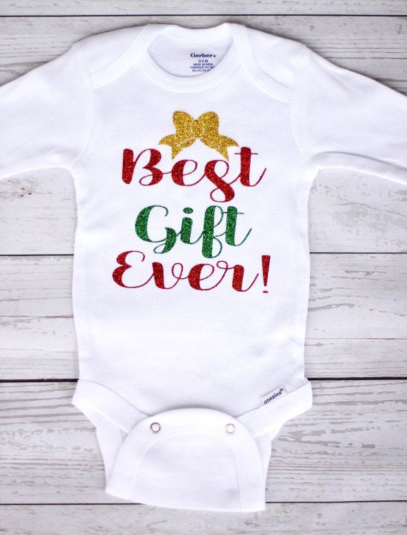 c7ca10cb4 Best gift ever onesie | Christmas onesie, baby girl, new born onesie,  coming home outfit, winter, C