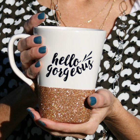 Hello Gorgeous Coffee Mug - Glitter Coffee Mugs - Coffee Cups - Custom Mugs - Customized Gifts - Hello Gorgeous - Bridesmaid Gift #custommugs