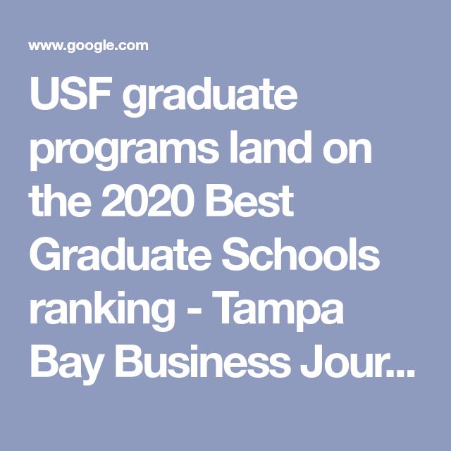 Usf Graduate Programs Land On The 2020 Best Graduate Schools