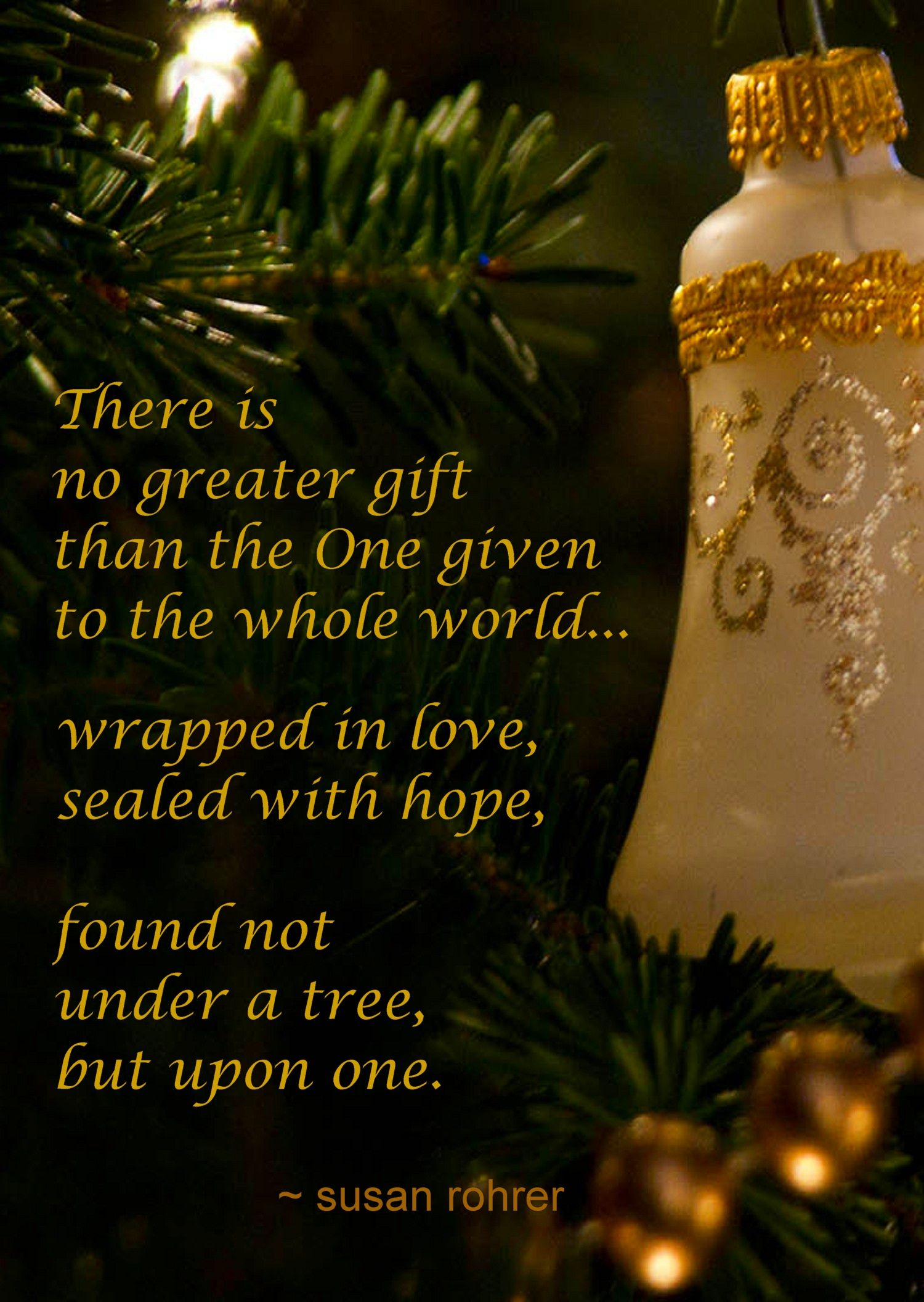 The Greatest Gift Of Christmas Christmasquotes Christmas