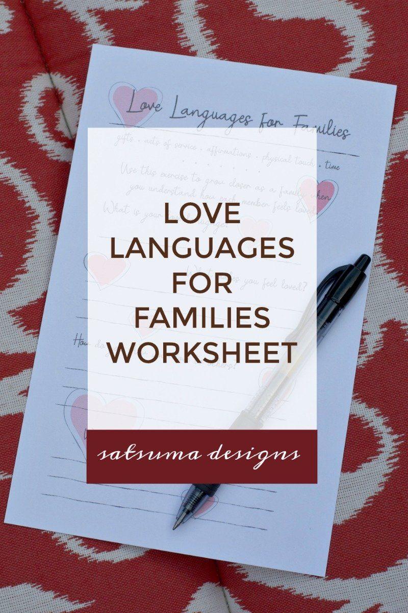 Love Languages For Families Worksheet Satsuma Designs Family Worksheet Love Languages Five Love Languages