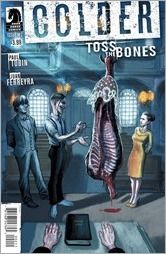 Preview: Colder: Toss The Bones #2 by Tobin & Ferreyra
