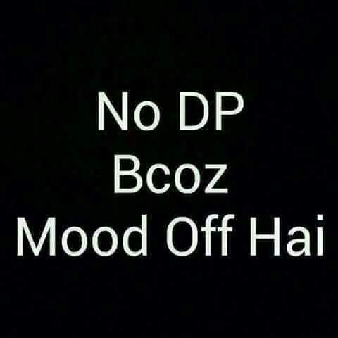 Hahaha Mood Off Images Whatsapp Dp Images Dp Photos