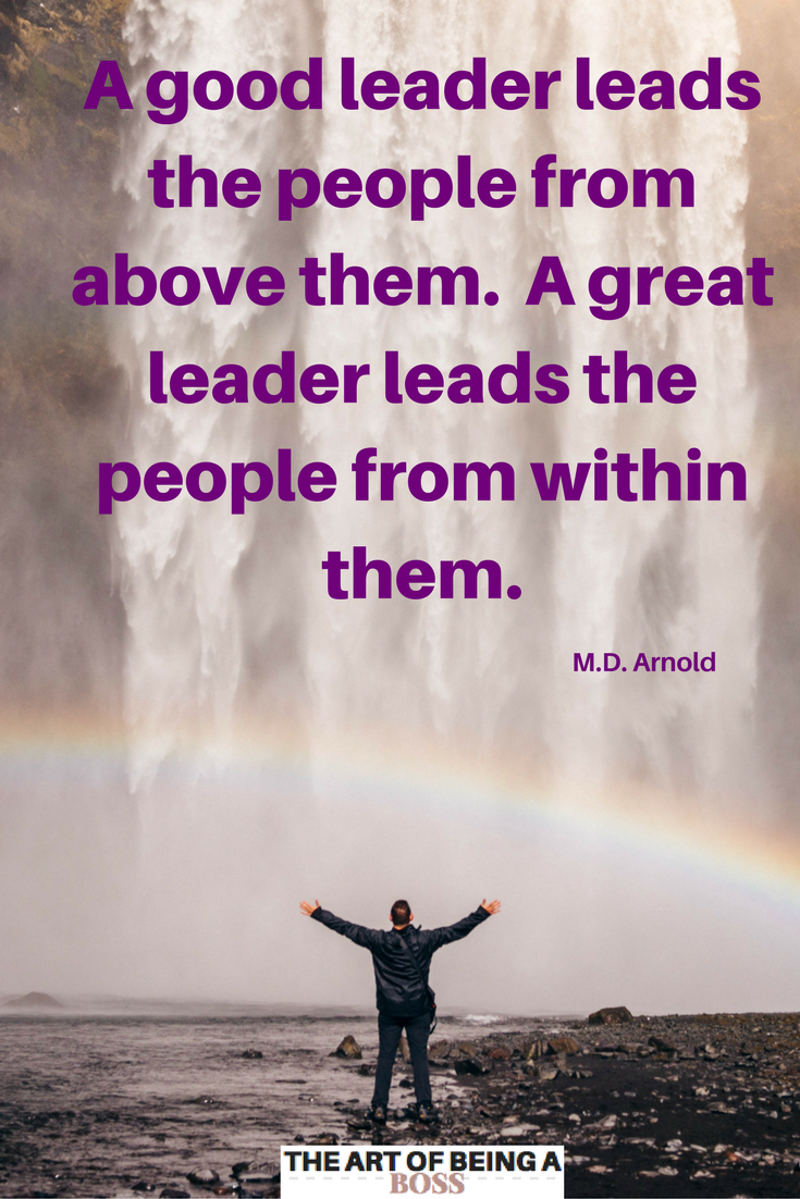Great Leadership Quotes Great Leaders Lead From Within.so Many Don't  Leadership Quotes