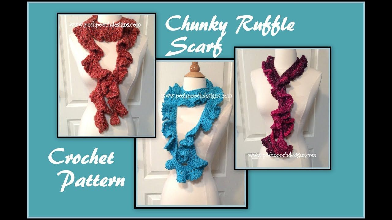 Chunky Ruffle Scarf Crochet Pattern | Posh Pooch Designs youtube ...